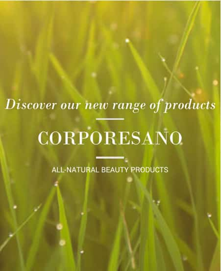 Discover our new range of products, CORPORESANO, all natural beauty products